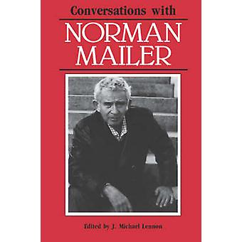 Conversations with Norman Mailer by Lennon & J. Michael