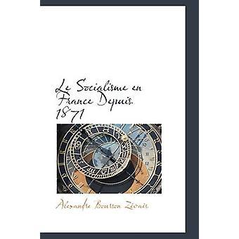 En سوسياليسمي le فرنسا منذ عام 1871 بورسون زفاس ألكسندر آند