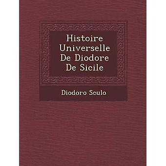 Histoire Universelle De Diodore De Sizilien durch Sculo & Diodoro