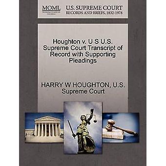Houghton v. U S US Supreme Court udskrift af post med støtte processkrifter af HOUGHTON & HARRY W