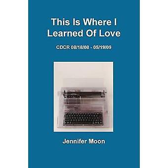 هذا هو المكان تعلمت الحب بالقمر & جنيفر