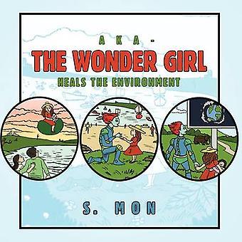 AKA The Wonder Girl von Mo & S.