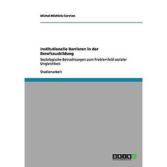 Institutionelle Barrieren in der durchgeführt von MichielsCorsten & Michel