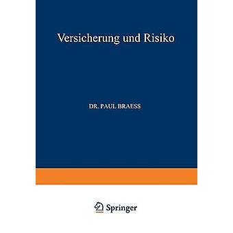 Versicherung und Risiko Braess & Paul