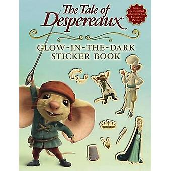 The Tale of Despereaux Glow-In-The-Dark Sticker Book by Kate DiCamill
