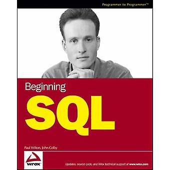 Beginning SQL by Paul Wilton - John Colby - 9780764577321 Book