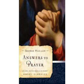 Answers to Prayer by George Mueller - 9780802456502 Book