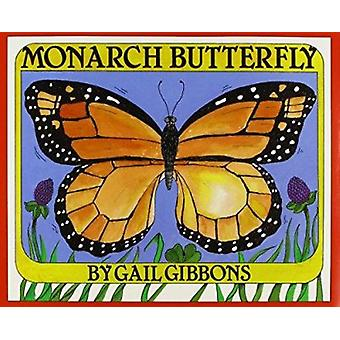 Monarch Butterfly by Gibbons - Gail - 9780823409099 Book