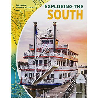 Exploring the South by Rebecca Stanborough - 9781532113833 Book