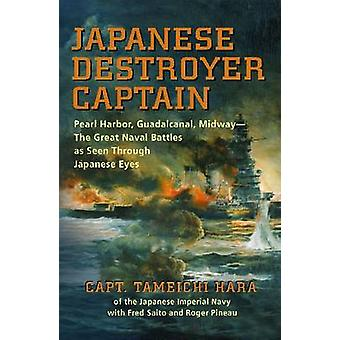 Japanese Destroyer Captain - Pearl Harbor - Guadalcanal - Midway - The