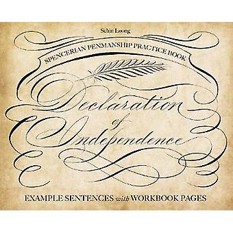 Spencerian Penmanship Practice Book - The Declaration of Independence -