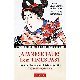Japanese Tales from Times Past - Stories of Fantasy and Folklore from
