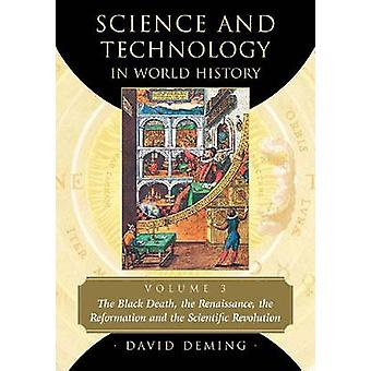 Science and Technology in World History - The Black Death - the Renais