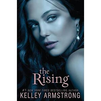 The Rising by Kelley Armstrong - 9780061797095 Book