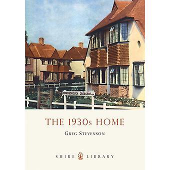 The 1930s Home (Shire Albums) (Shire Library) (Paperback) by Stevenson Greg