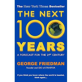 Next 100 Years The (Paperback) by Friedman George