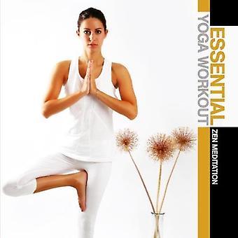 Wichtig Yoga-Workout: Zen-Meditation - wichtige Yoga-Workout: Zen-Meditation [CD] USA Import