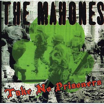 Mahones - Take No Prisoners [CD] USA importerer