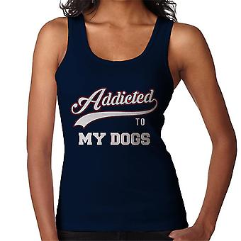 Addicted To My Dogs Women's Vest