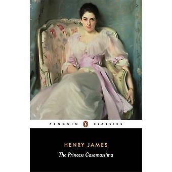 Die Prinzessin Casamassima von Henry James - Derek Brewer - Patricia Cri