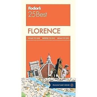 Fodor's Florence 25 Best by Fodor's Travel Guides - 9780147547071 Book