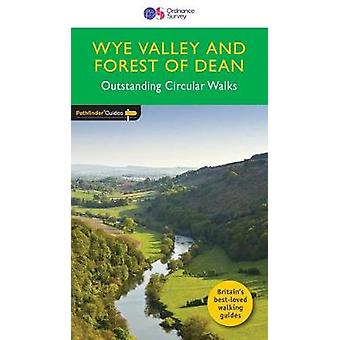 Pathfinder Wye Valley & Forest of Dean - 2017 by Neil Coates - 9780319