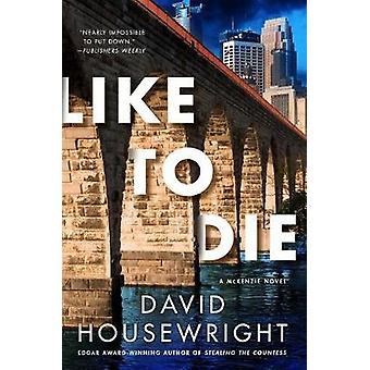 Vill dö - en McKenzie roman av vilja dö - en roman från McKenzie - 9781