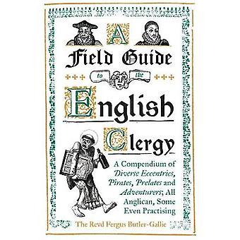 En Field Guide to Engelska prästerskapet - en sammanställning av olika Eccentri