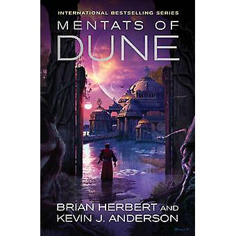Mentats of Dune by Kevin J. Anderson - Brian Herbert - 9781849830294
