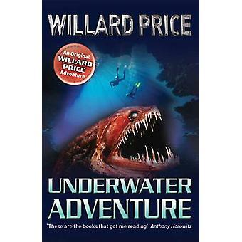 Underwater Adventure by Willard Price - 9781849417457 Book
