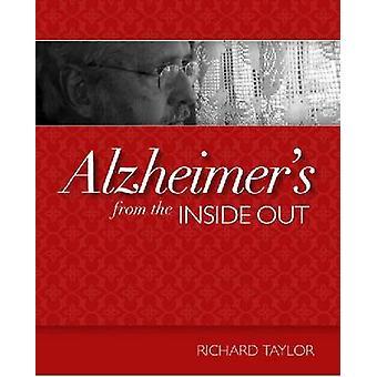 Alzheimers fra indefra og ud (ny udgave) af Richard Taylor - 978