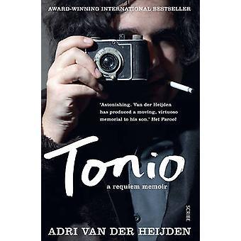Tonio - Requiem memoarer (ny upplaga) av Adri Van der Heijden - Jonat