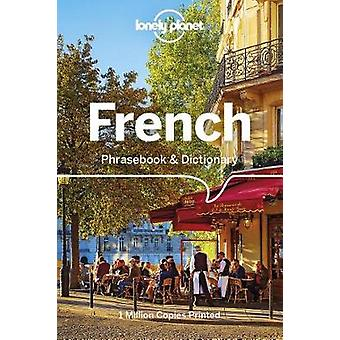 Lonely Planet French Phrasebook & Dictionary by Lonely Planet Fre