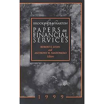 Wharton-Brookings Papers sur les Services financiers - 1999-1999 par Robert