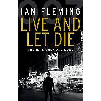Leva och låta dö: James Bond 007