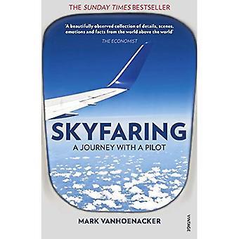 Skyfaring: Eine Reise mit einem Piloten