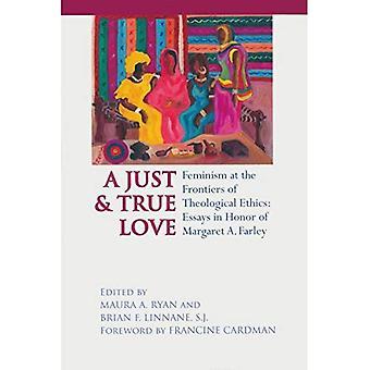 Un giusto e vero amore: femminismo alle frontiere dell'etica teologica - saggi in onore di Margaret Farley