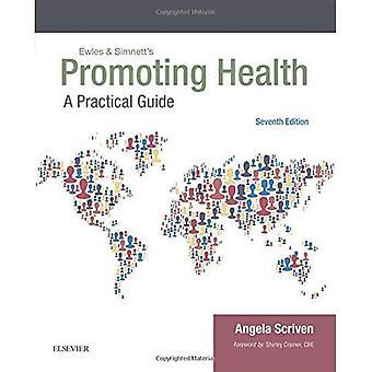 Ewles & Simnett's Promoting Health: A Practical Guide, 7e