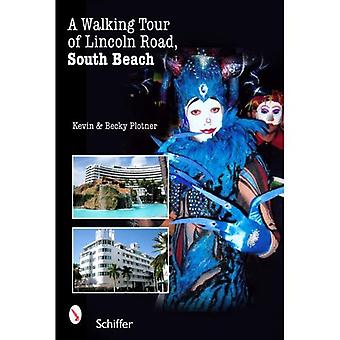WALKING TOUR OF LINCOLN ROAD SOUTH BEACH
