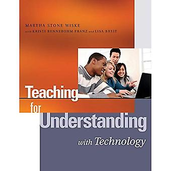 Teaching for Understanding with Technology (Jossey-Bass Education (Paperback))