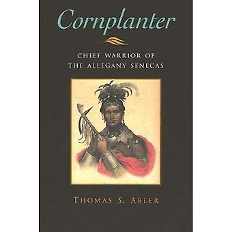 Cornplanter: Chief Warrior of the Allegany Senecas (The Iroquois & Their Neighbors)