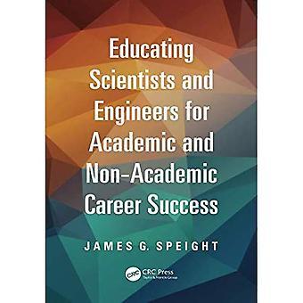 Kouluttaa tutkijoita ja insinöörejä akateeminen ja ei-akateemisen uran menestys (kemianteollisuus)