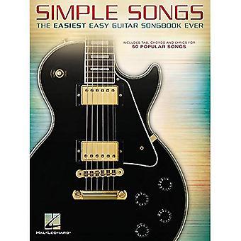 Enkla låtar: Den lättaste lätt Guitar sångboken på någonsin