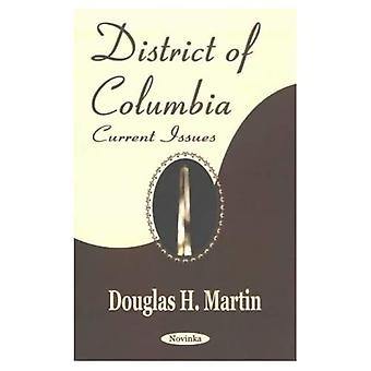 District of Columbia: Current Issues