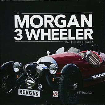 The Morgan 3 Wheeler back to the future!