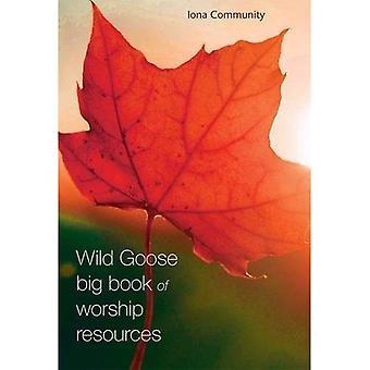 The Wild Goose Big Book of�Worship Resources
