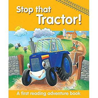Stop That Tractor!: A First Reading Adventure Book