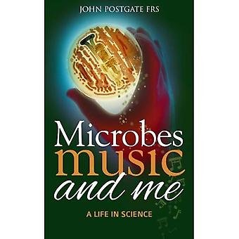 Microbes, Music and Me: A Life in Science
