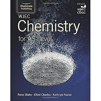 WJEC Chemistry for AS Level: Student Book