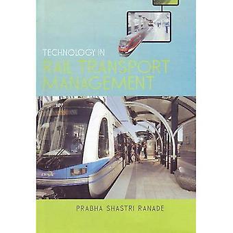Technology in Rail Transport Management